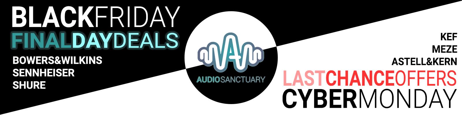 Deals, Discounts, Offers, Bargains! Audio Sanctuary Black Friday / Cyber Monday 2020 Promotion