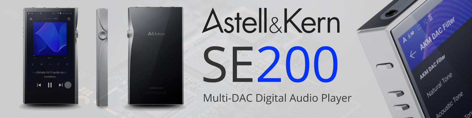 Astell & Kern SE200 - The World's First Multi-DAC Digital Audio Player | Audio Sanctuary